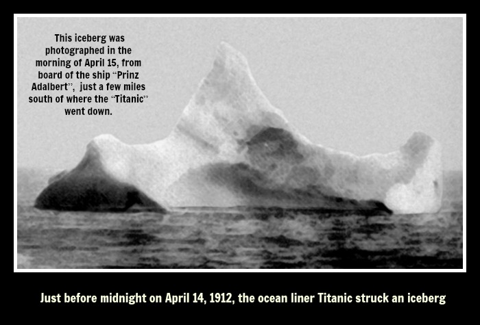 titanic The iceberg that sunk the Titanic, 1912 with  text.jpg