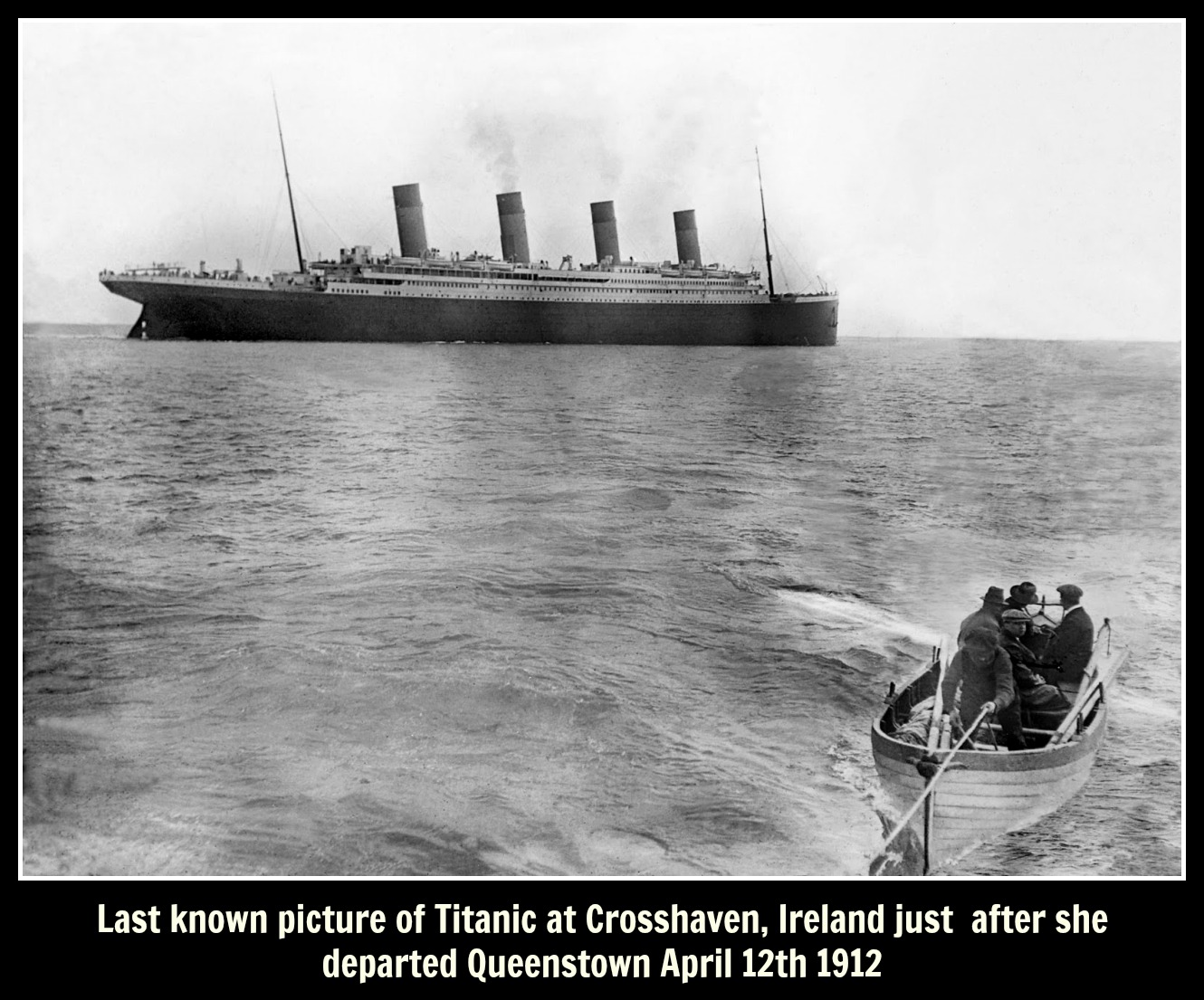 titanic The last known photo of the RMS Titanic afloat text