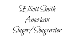 Elliott Smith name tag