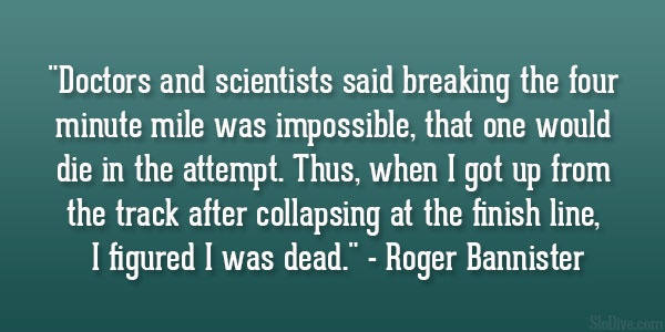roger-bannister-quote.jpg