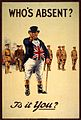 British World War I recruiting poster featuring the national personification, John Bull, c. 1915. Who's absent Is it you