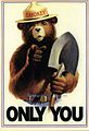 United States 1985 Smokey Bear poster. The Only You  refers to his famous quotation, Only You Can Prevent Forest Fires.png