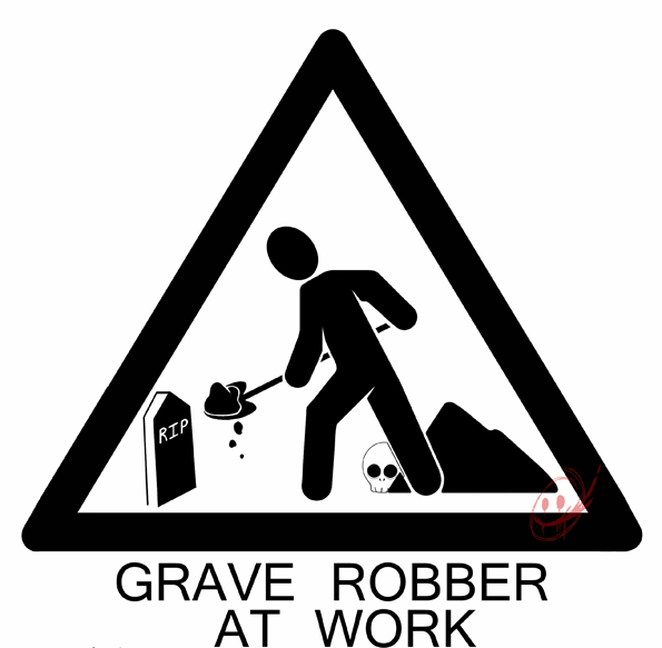 grave robbers at work